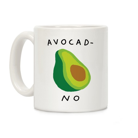 Avocad-No Coffee Mug