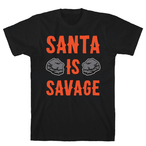 Santa Is Savage White Print Mens T-Shirt