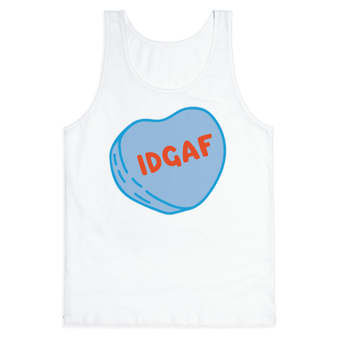 IDGAF Conversation Heart Parody Tank Top