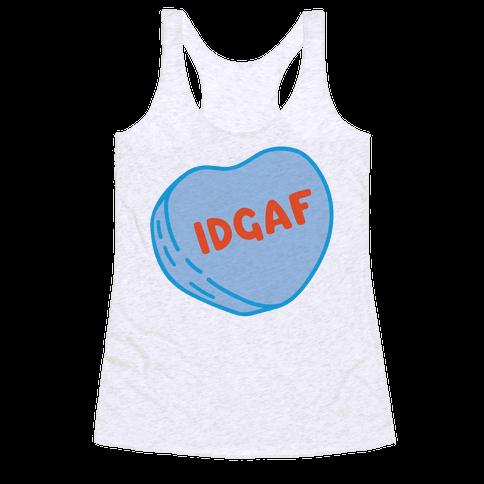 IDGAF Conversation Heart Parody Racerback Tank Top