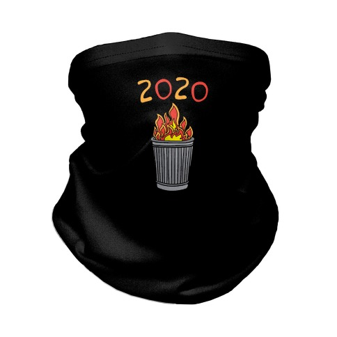 2020 Trash Fire Neck Gaiter