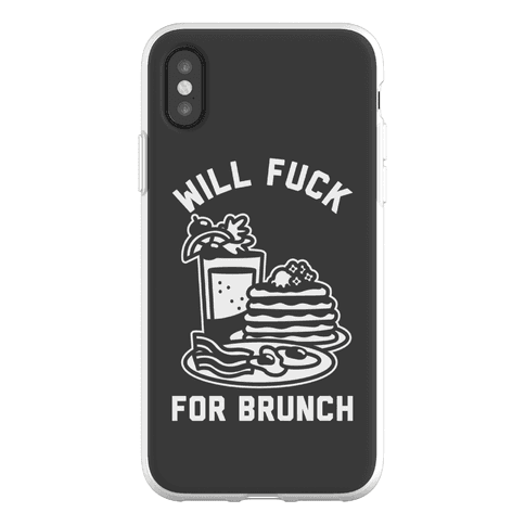 Will F*** For Brunch Phone Flexi-Case