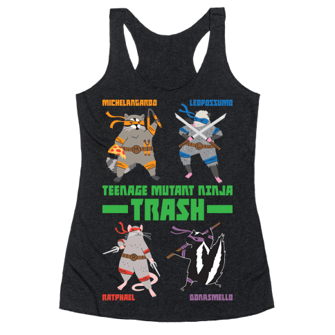 Teenage Mutant Ninja Trash TMNT Parody Racerback Tank Top