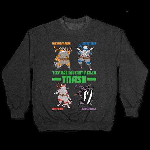 Teenage Mutant Ninja Trash TMNT Parody Pullover