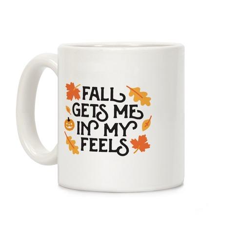Fall Gets Me In My Feels Coffee Mug