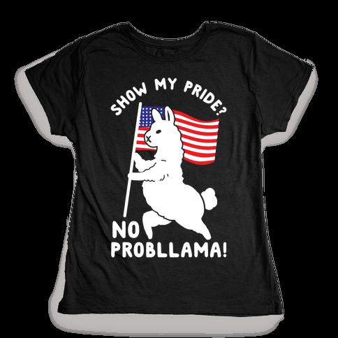 Show My Pride No Probllama USA Womens T-Shirt