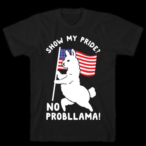 Show My Pride No Probllama USA Mens T-Shirt