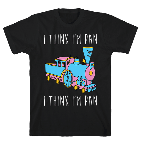I Think I'm Pan Little Engine Mens T-Shirt