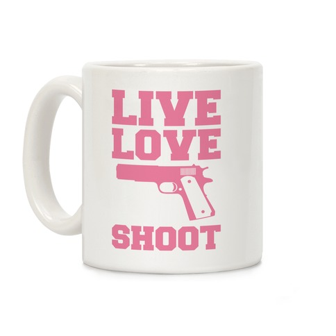 Live Love Shoot Coffee Mug