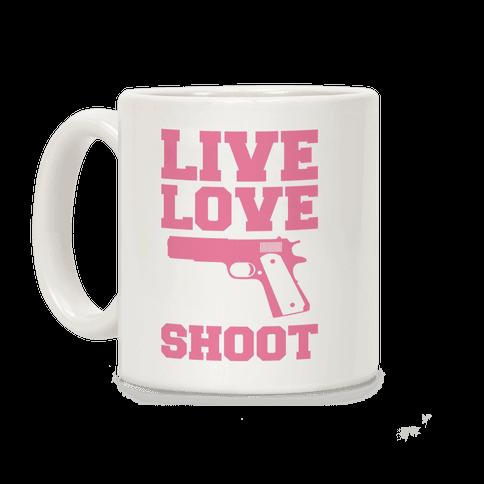 Live Love Shoot Coffee Mug