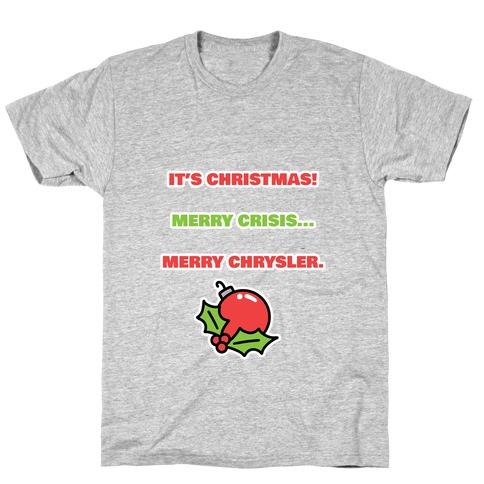 Merry Chrysler T-Shirt