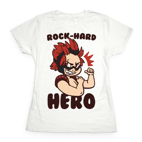 Rock-Hard Hero - Kirishima  Womens T-Shirt
