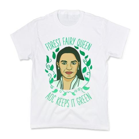 Forest Fairy Queen AOC Keeps it Green Kids T-Shirt
