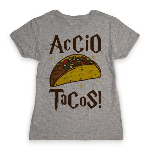 Accio Tacos Parody Womens T-Shirt
