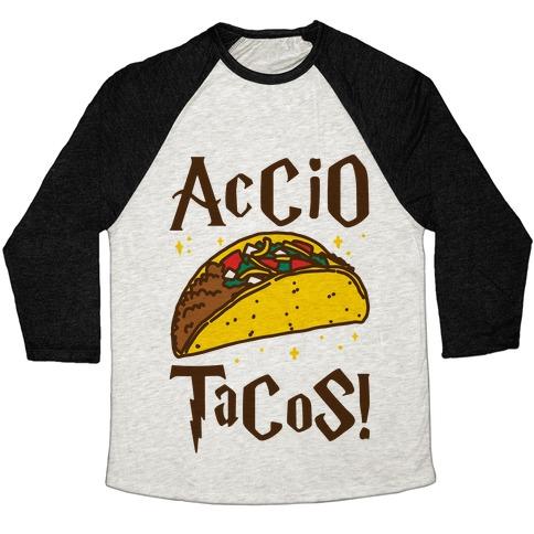 Accio Tacos Parody Baseball Tee