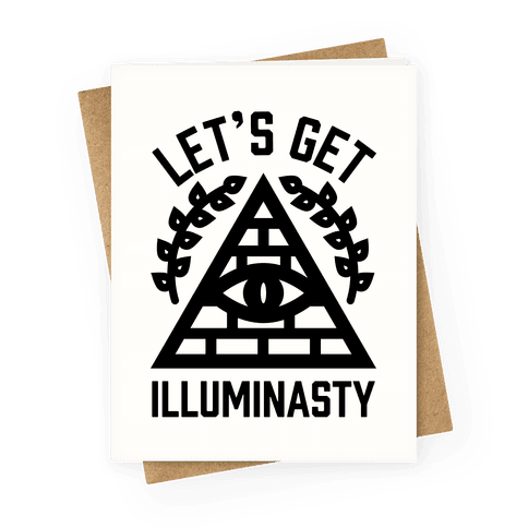 Let's Get Illuminasty Greeting Card
