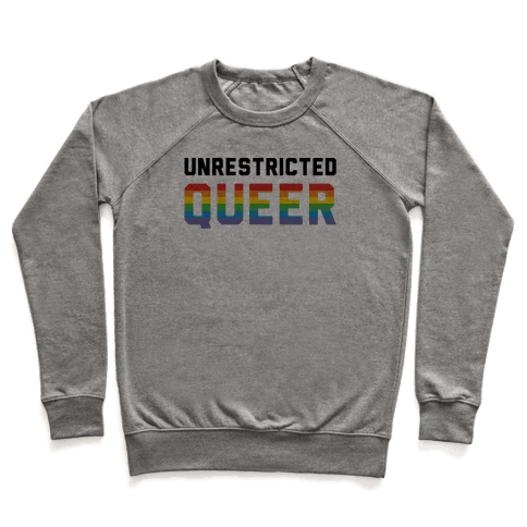 Unrestricted Queer Pullover