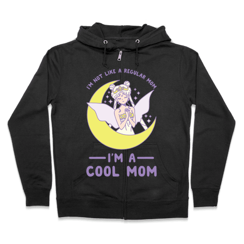 I'm a Cool Mom Neo Queen Serenity Zip Hoodie