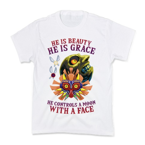 He Is Beauty, He Is Grace, He Controls A Moon With A Face Kids T-Shirt