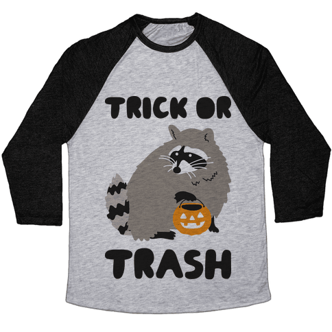 Trick Or Trash Raccoon Baseball Tee