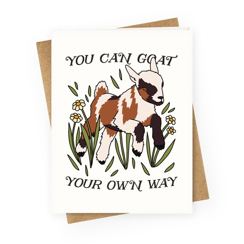 You Can Goat Your Own Way Greeting Card