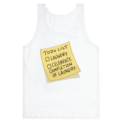 Todo List: Laundry, Celebrate Tank Top