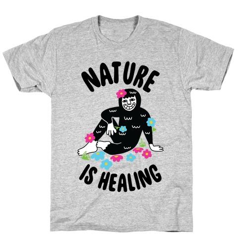 Nature Is Healing (Bigfoot) T-Shirt