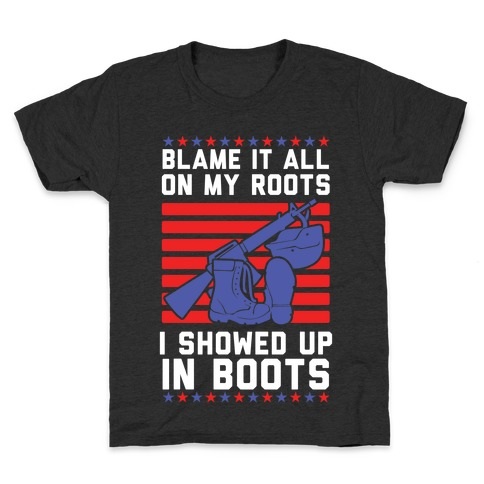 Blame It All On My Roots Military Kids T-Shirt