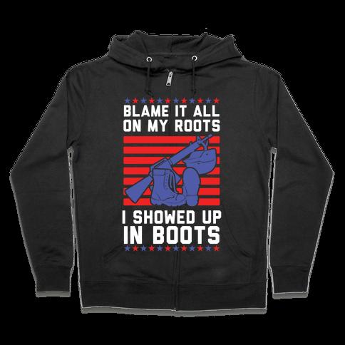 Blame It All On My Roots Military Zip Hoodie