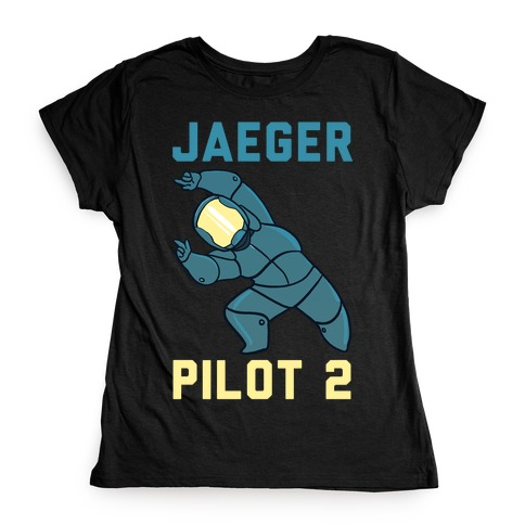 Jaeger Pilot 2 (1 of 2 Pair) Womens T-Shirt