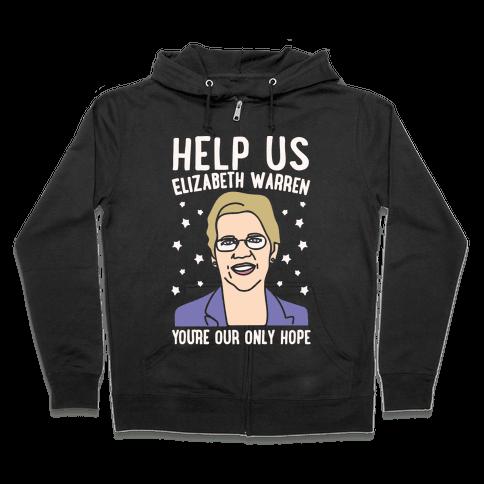 Help Us Elizabeth Warren White Print Zip Hoodie