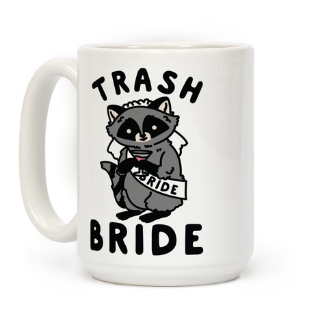 Trash Bride Raccoon Bachelorette Party Coffee Mug