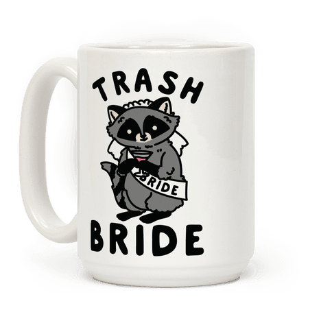 Trash Bride Raccoon Bachelorette Party Coffee Mug
