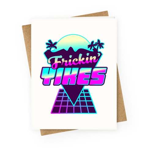 Frickin' YIKES Retro Wave Greeting Card
