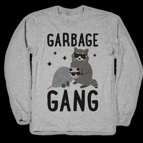 Garbage Gang Long Sleeve T-Shirt