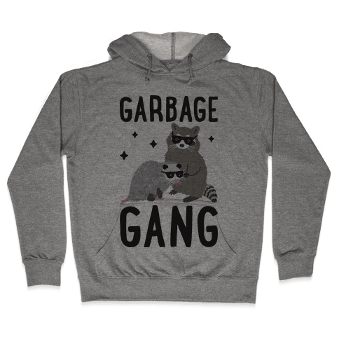 Garbage Gang Hooded Sweatshirt