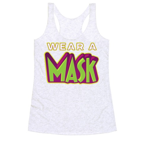 Wear a Mask Racerback Tank Top
