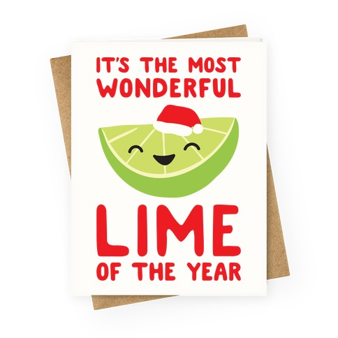 It's The Most Wonderful Lime of the Year Greeting Card