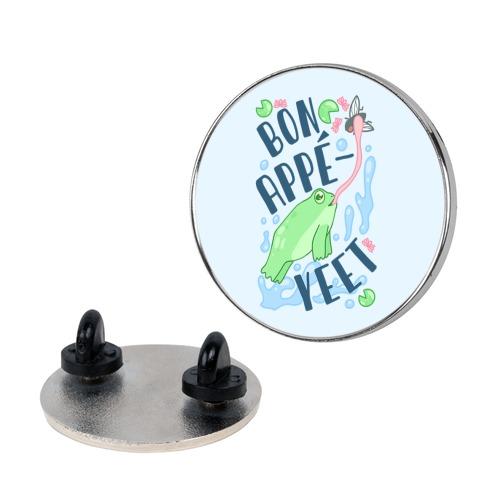 Bon Appe-YEET Frog Pin