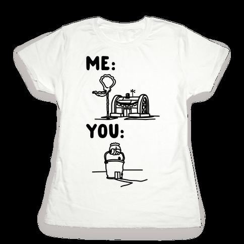 Me Vs. You Crust Chum Meme Parody Womens T-Shirt