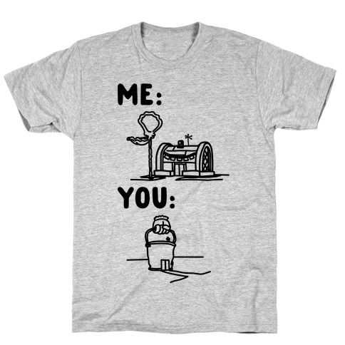 Me Vs. You Crust Chum Meme Parody T-Shirt