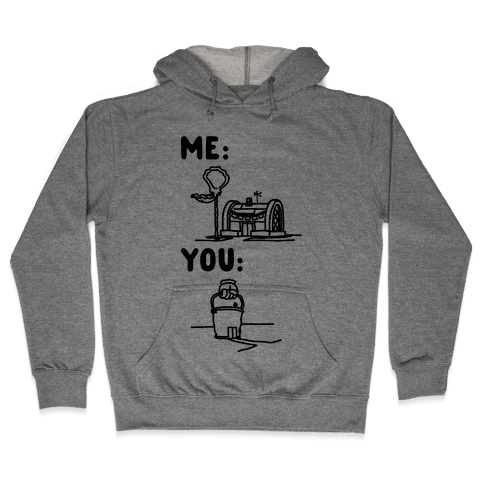 Me Vs. You Crust Chum Meme Parody Hooded Sweatshirt