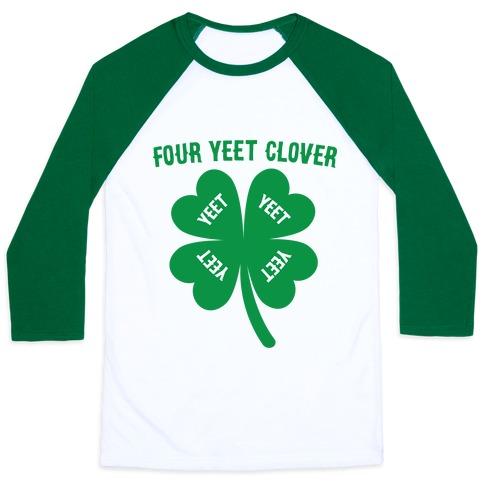 Four Yeet Clover Baseball Tee