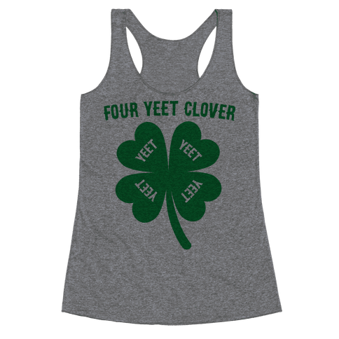 Four Yeet Clover Racerback Tank Top