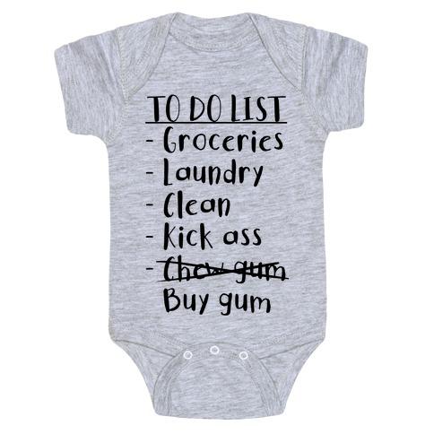 To Do List: Kick Ass, Chew Gum Baby Onesy