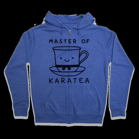 Master Of KaraTEA Zip Hoodie