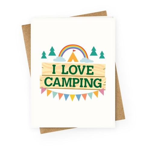 I Love Camping (Pocket Camp Parody) Greeting Card