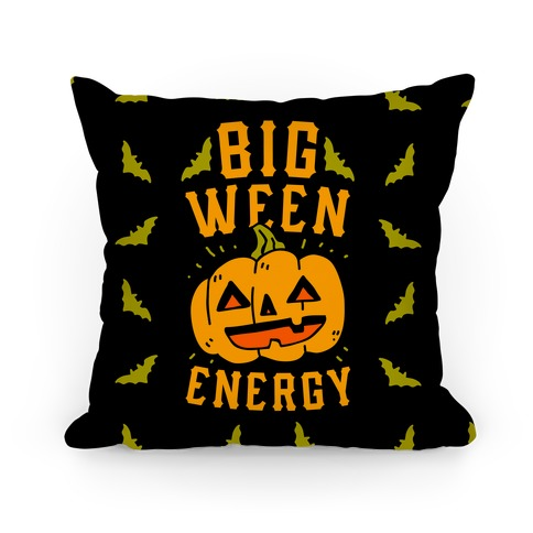 Big Ween Energy Pillow