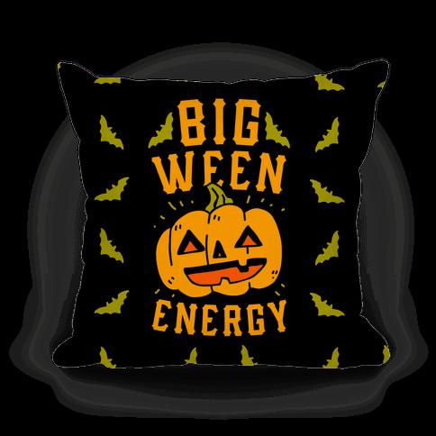 Big Ween Energy Pillow