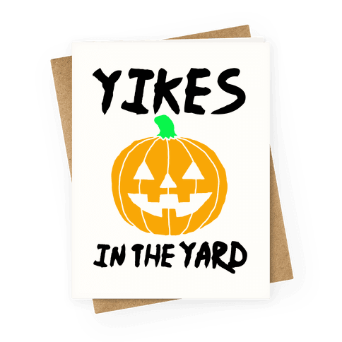 Yikes in the Yard Greeting Card